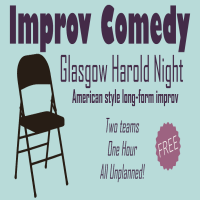 Glasgow Harold Night (free improv comedy)