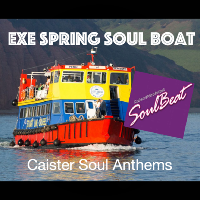 Exe Spring Soul Boat Cruise 26th May 2019 @ The Pride Of Exmouth