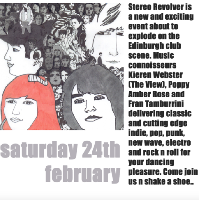 STEREO REVOLVER - SATURDAY 24TH FEBRUARY