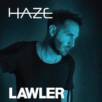 Haze Good Friday Special w/ LAWLER