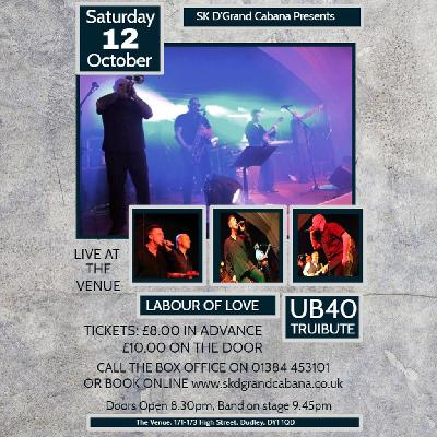 Labour of Love, UB40 Tribute Band at SK D'Grand Cabana The Venue
