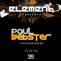 Element presents Paul Webster (2 hour decadance set)