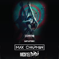 Freakshow with Max Chapman & Michael Bibi
