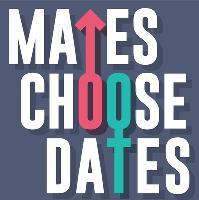 Mates Choose Dates
