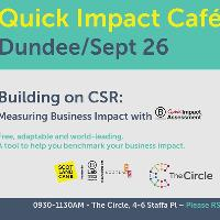 Quick Impact Cafe with Scotland Can B