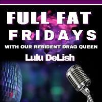 Full Fat Friday`s