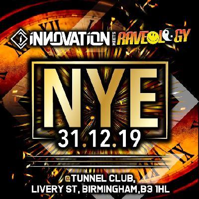 Innovation x Raveology | New Years Eve 2019 - 2020