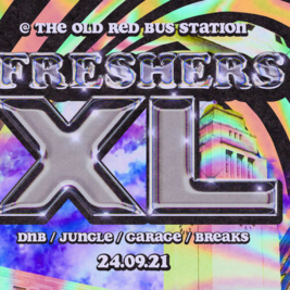 Freshers XL - Welcome To The Old Red Bus Station