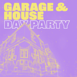 Garage & House Day Party