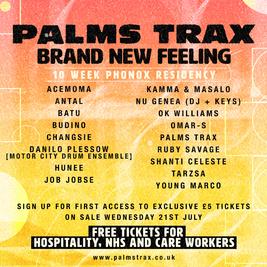 Palms Trax - Brand New Feeling Residency