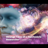 Strange Tales of a Psychedelic Researcher - Funzing Talks
