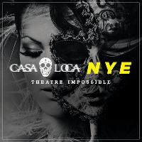 Theatre Impossible New Years Eve - Casa Loca