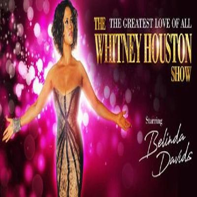 The Whitney Houston Show The Grand Theatre Blackpool Sat 3rd