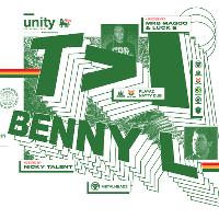 Unity Presents T>I & BENNY L
