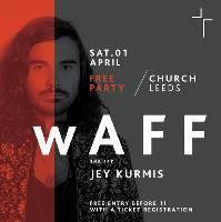 Free Party w/ wAFF & Jey Kurmis