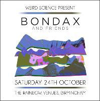 Bondax & Friends : Birmingham