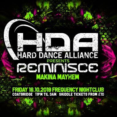 Hard dance alliance presents reminisce