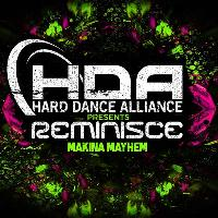 Hard dance alliance presents reminisce
