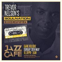 Trevor Nelson's Soul Nation - Bank Holiday Sunday