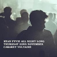 Underground Society Xxxiv: Ryan Fyvie All Night Long