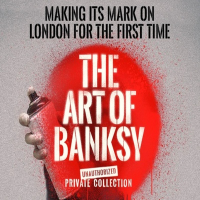 MAKING ITS MARK ON LONDON FOR THE FIRST TIME      The worlds largest collection of privately-owned Banksy art   50 Earlham Street, Covent Garden  ...