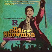 Film: The Greatest Showman (singalong) (2017; Cert. PG; Biograph