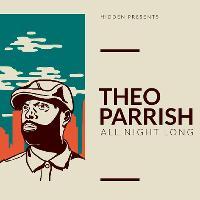 Hidden w/ Theo Parrish - All Night Long