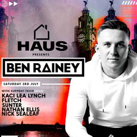 HAUS Presents Ben Rainey