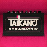 Taikano Play Differently with Pyramatrix