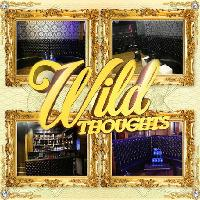 Wild Thoughts. Central London. Free before 11pm