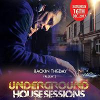 Backin Theday presents  underground global sessions