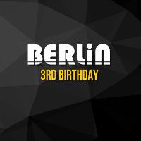 Berlin - 3rd Birthday - Dankeschön Party