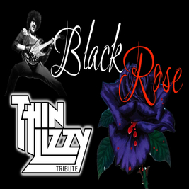 Black Rose - Thin Lizzy Tribute
