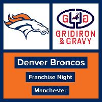 Gridiron & Gravy // Denver Broncos: Broncos Europe