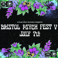 Stolen Body Records presents Bristol Psych Fest