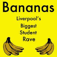 BANANAS - Massive Freshers Rave