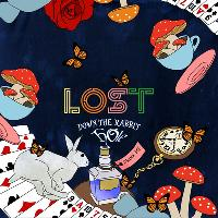 LOST : Down The Rabbit Hole : Underground : Tues 21st Mar