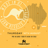 Made in Oz Results Party | Fourteen Belfast | Tickets on sale no