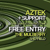 Free Entry* The Wasted Kollective Takeover Sheffield feat. Aztek