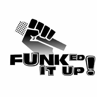 Funked It Up Tickets | Chorlton Irish Club Manchester | Sat 2nd September 2017 Lineup