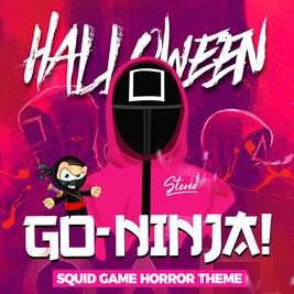 GO-NINJA HALLOWEEN SQUID GAME