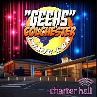 GEEKS Colchester Comic-Con 2018