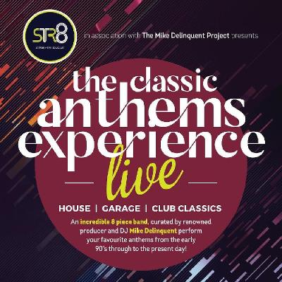 The Classic Anthems Experience......LIVE