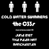 Cold Water Swimmers & The C33s LIVE at The Peer Hat Manchester