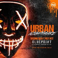 Urban Nightmare - 31st October - 5000+ Zombies - BLUEPRINT