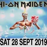 Hi On Maiden  plus support