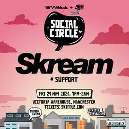 Social Circle Presents:  Skream