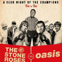 The Stone Roses v Oasis