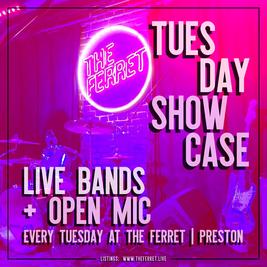 The Ferret Tuesday Showcase