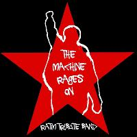 The Machine Rages On - A tribute to Rage Against The Machine